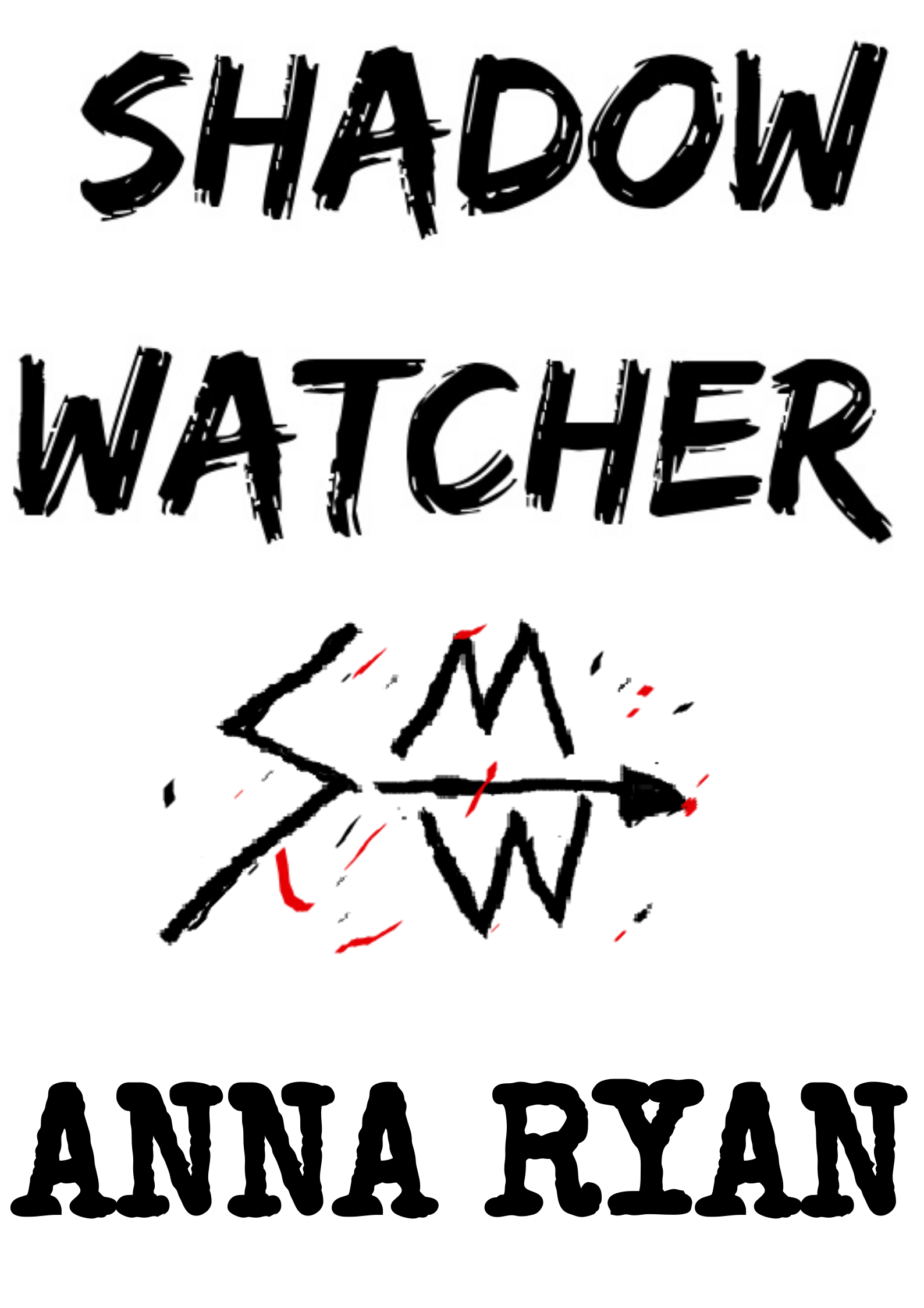 SHADOW WATCHER: Part One. (The Sly and Hokey Detective Series #2)